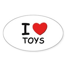 I love toys Oval Decal