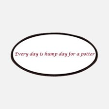 Every day is hump day for a potter Patches