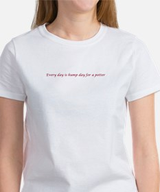 Every day is hump day for a potter T-Shirt