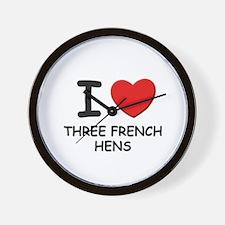 I love three french hens Wall Clock