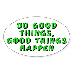 Do good things - Decal