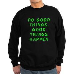 Do good things - Sweatshirt (dark)