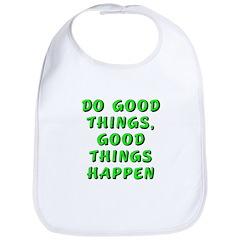 Do good things - Bib