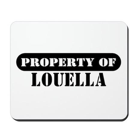 Property of Louella Mousepad