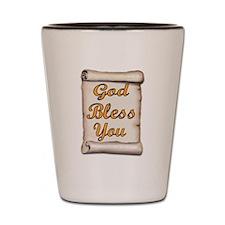 GOD BLESS YOU Shot Glass