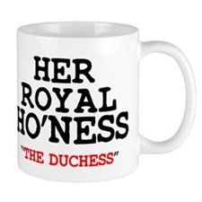 HER ROYAL HONESS THE DUCHESS Z Small Small Mugs