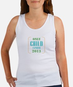 Only Child Expiring 2013 Tank Top