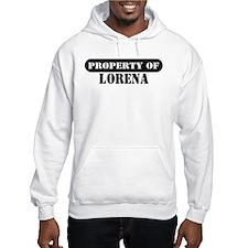 Property of Lorena Hoodie Sweatshirt