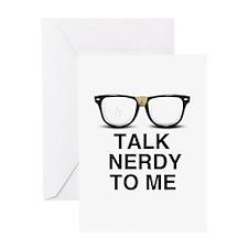 Talk Nerdy to Me. Greeting Card