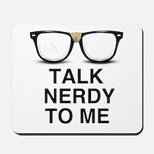 Talk Nerdy to Me. Mousepad