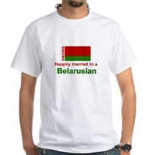 Happily Married To A Belarusian Shirt