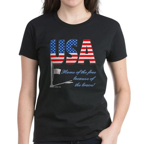 Because of the Brave Women's Dark T-Shirt