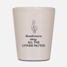 Baritones sing ALL THE OTHER NOTES Shot Glass