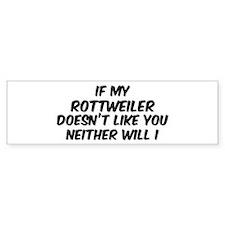 If my Rottweiler Bumper Bumper Sticker