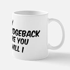 If my Rhodesian Ridgeback Mug