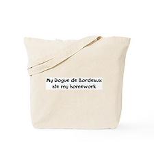 Dogue de Bordeaux ate my home Tote Bag