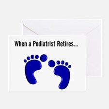 Podiatrist 4 retires Greeting Card