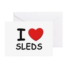 I love sleds Greeting Cards (Pk of 10)