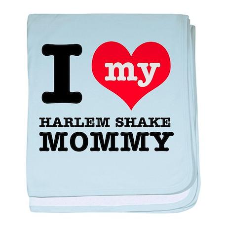 I love my Harlem Shake mommy baby blanket