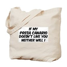 If my Presa Canario Tote Bag