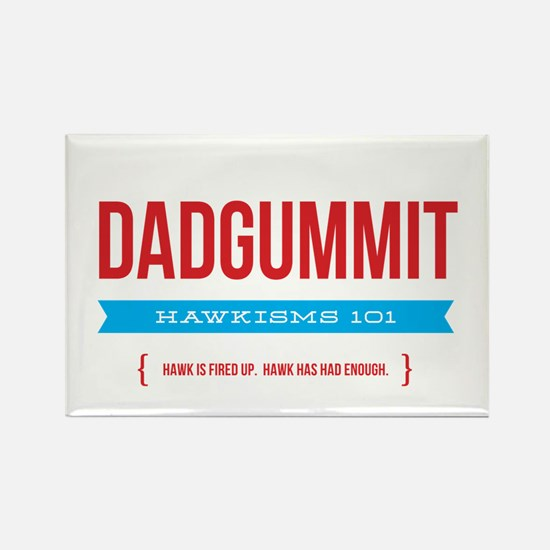 Dadgummit Rectangle Magnet