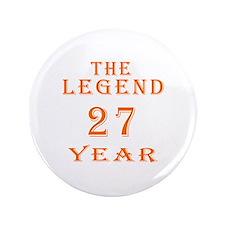 """27 year birthday designs 3.5"""" Button (100 pack)"""