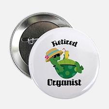 """Retired Organist 2.25"""" Button"""