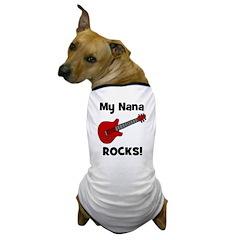 My Nana Rocks! (guitar) Dog T-Shirt