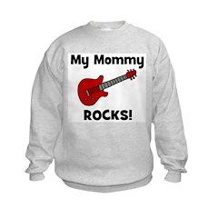 My Mommy Rocks! (guitar) Sweatshirt