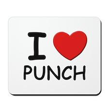 I love punch Mousepad