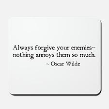 Forgive Your Enemies Mousepad