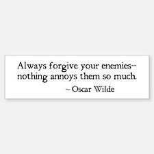 Forgive Your Enemies Bumper Bumper Bumper Sticker