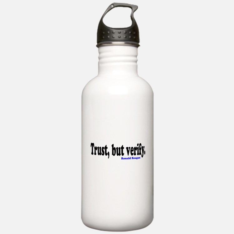 Trust, but verify. Water Bottle