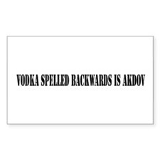 VODKA SPELLED BACKWARDS IS AKDOV Decal
