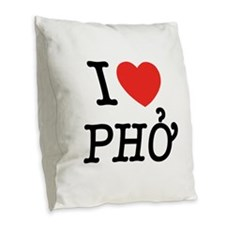 I Love (Heart) Pho Burlap Throw Pillow