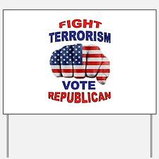 TERRORISM Yard Sign