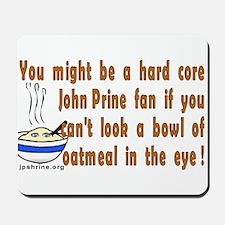 Hard Core Prine Fans Mousepad