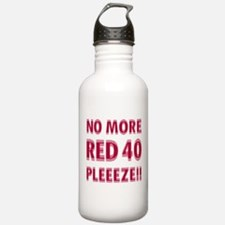 No More Red 40 Water Bottle