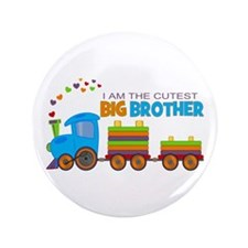 """I am the Cutest Big Brother - Train 3.5"""" Button"""