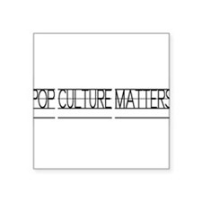 Pop Culture Matters Sticker