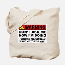 Don't Ask! Tote Bag
