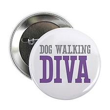 "Dog Walking DIVA 2.25"" Button (10 pack)"