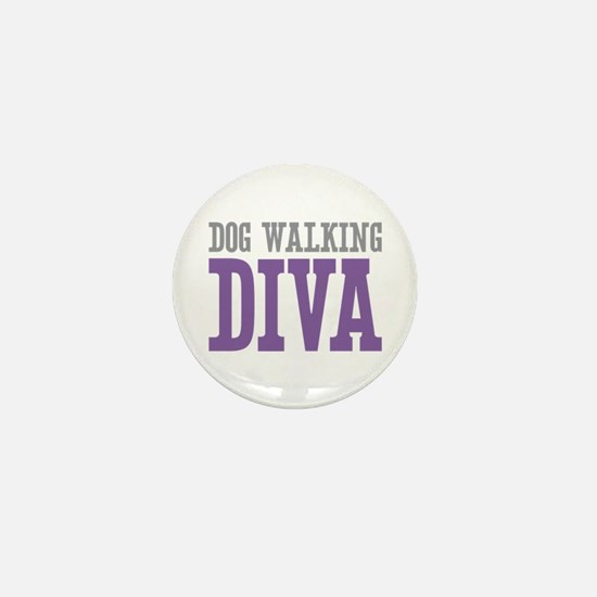 Dog Walking DIVA Mini Button