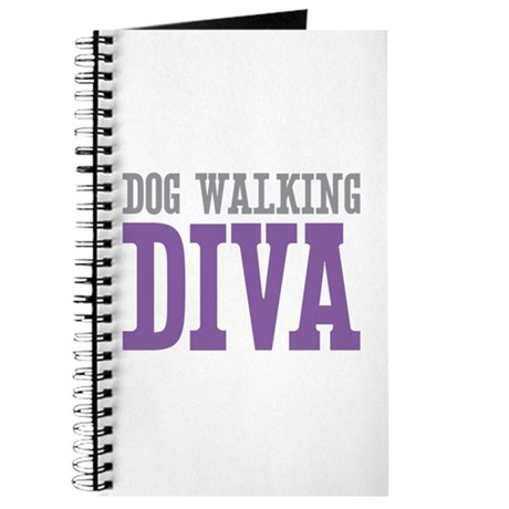 Dog Walking DIVA Journal