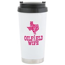 Dont Mess With Texas Oilfield Wife Pink Travel Mug
