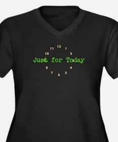 Just for today Plus Size T-Shirt