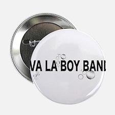 """Viva La Boy Bands 2.25"""" Button"""