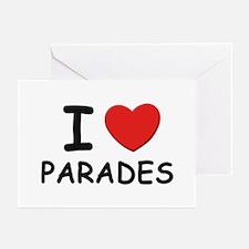 I love parades Greeting Cards (Pk of 10)