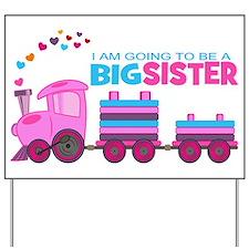 Big Sister - Train Yard Sign