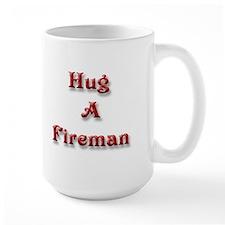 Hug A Fireman (Large Mug)